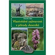 Vlastivědné zajímavosti z přírody Jeseníků - Kniha