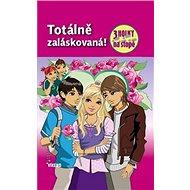 Totálně zaláskovaná: 3 holky na stopě - Kniha