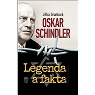Oskar Schindler Legenda a fakta