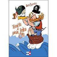 Tonička a pirát Jedno Oko - Kniha