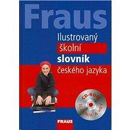Kniha Fraus Ilustrovaný školní slovník českého jazyka: CD Rom slovník a hry - Kniha