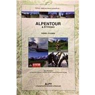 Alpentour & Štýrsko: Výzva, která se stane posedlostí - Kniha