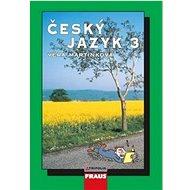 Český jazyk 3 pro SŠ učebnice - Kniha