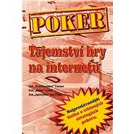 Poker Tajemství hry na internetu - Kniha
