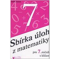 Sbírka úloh z matematiky pro 7. ročník s klíčem - Kniha
