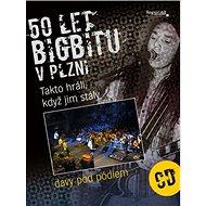50 let bigbítu v Plzni + CD: Takto hráli, když jim stály davy pod pódiem - Kniha