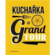 Kuchařka Grand Tour - Kniha