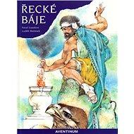 Řecké báje - Kniha