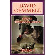 Pán se stříbrným lukem: Troja 1 - Kniha