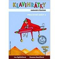 Klavihrátky cestování s klavírem - pracovní sešit 2 - Kniha