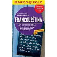 Jazykový průvodce a konverzace - francouzština - Kniha
