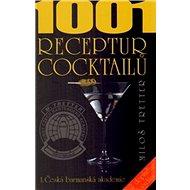 1001 receptur cocktailů - Kniha