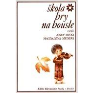 Škola hry na housle I - Kniha