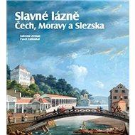 Slavné lázně Čech, Moravy a Slezska - Kniha