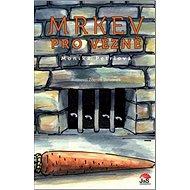 Mrkev pro vězně - Kniha