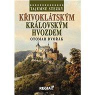 Křivoklátským královským hvozdem - Kniha