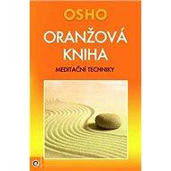 Oranžová kniha: Meditační techniky