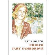 Příběh Jary Šamborové