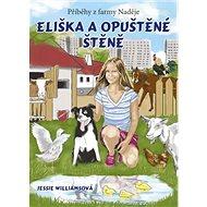 Eliška a opuštěné štěně: Příběhy z farmy Naděje - Kniha