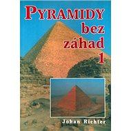 Pyramidy bez záhad 1 - Kniha