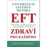 Univerzální léčebná metoda EFT - Kniha