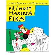 Příhody Maxipsa Fíka - Kniha