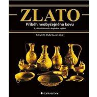 Zlato: Příběh neobyčejného kovu - Kniha