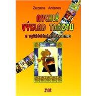 Rychlý výklad tarotu: a vykládání sobě sama - Kniha