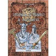 Legenda o Tunovi a Gomonovi - Kniha