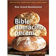 Bible domácího pečení - Kniha