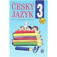 Český jazyk 3 pro základní školy - Kniha