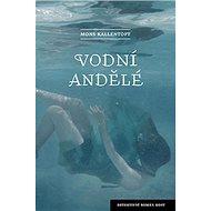 Vodní andělé - Kniha