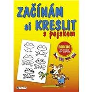 Začínám si kreslit s pejskem: BONUS 47 slovíček ve 4 jazycích - Kniha