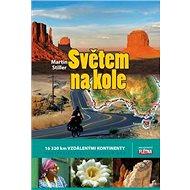 Světem na kole: 16320 km vzdálenými kontinenty - Kniha