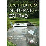 Kniha Architektura moderních zahrad - Kniha