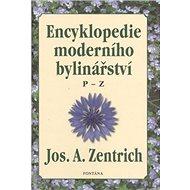 Encyklopedie moderního bylinářství: P-Z - Kniha