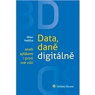 3D Data, daně digitálně aneb ajťákem i proti své vůli - Kniha
