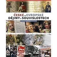 České a evropské dějiny v souvislostech - Kniha