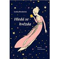 Hledá se hvězda - Kniha