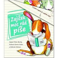 Zajíček moc rád píše: Kájova knížka