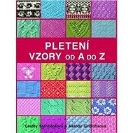 Pletení Vzory od A do Z - Kniha