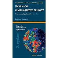 Ischemické cévní mozkové příhody - Kniha