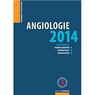 Angiologie 2014: Pokroky v angiologii