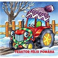 Traktor Félix pomáha - Kniha