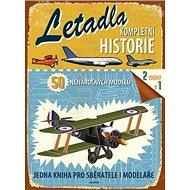 Letadla Kompletní historie: 50 nenáročných modelů - Kniha