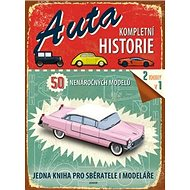 Auta Kompletní historie: 50 nenáročných modelů - Kniha
