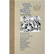 Velké dějiny zemí Koruny české Lidová kultura