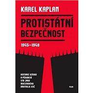 Protistátní bezpečnost: 1945-1948 - Kniha