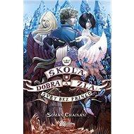 Škola dobra a zla Svět bez princů - Kniha