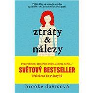 Ztráty a nálezy: Světový bestseller: Dojemný příběh o třech lidech, kteří zjistí, co znamená...